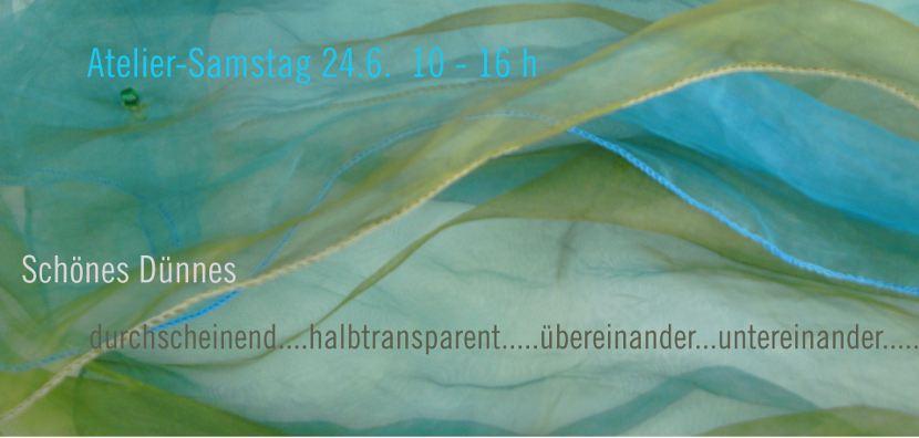 Atelier-Samstag am 24. Juni 2017 - Schönes Dünnes