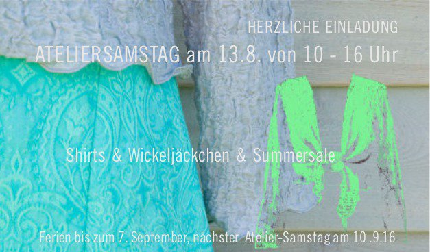 Atelier-Samstag am 13.08.2016